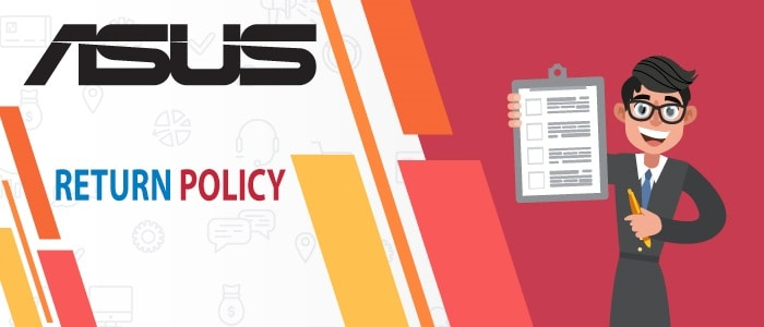 Understand Asus Return Policy