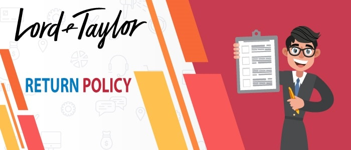Lord And Taylor Return Policy【UPDATED】