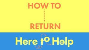 How to Return