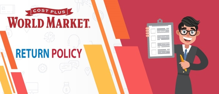 WORLD MARKET RETURN POLICY – ITS YOUR SHOP