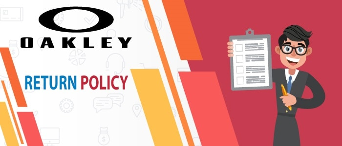 Know Oakley Return Policy Easily