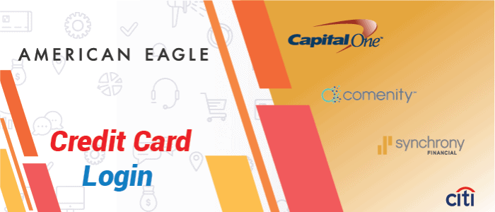American Eagle Credit Card Login | Make Your Work Simple