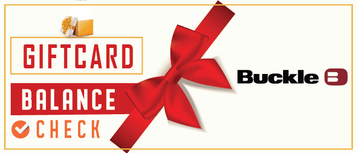 Buckle Gift Card Balance Check @www.buckle.com/giftcard