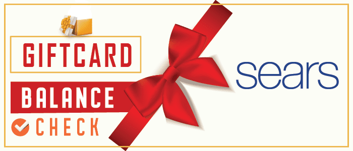 Sears Gift Card Balance Check | Understand the Procedure