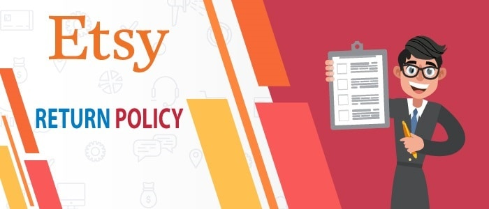 Etsy Return Policy And What It Enlists