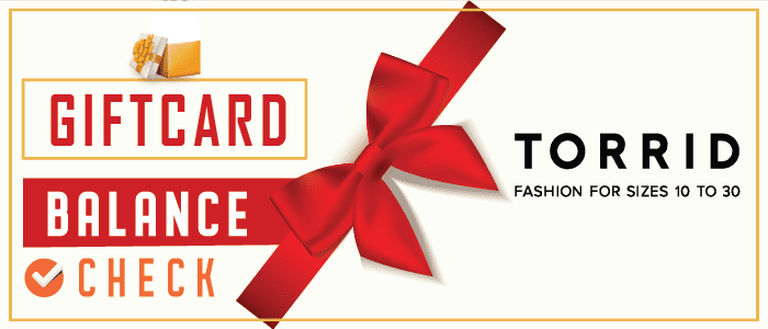 Torrid Gift Card Balance Check | Know More Here