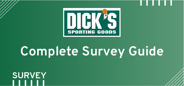 DicksSportingGoods Feedback Survey